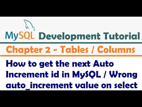 How to get the next Auto Increment id in MySQL   Wrong auto_increment value on select-MySQL Tutorial