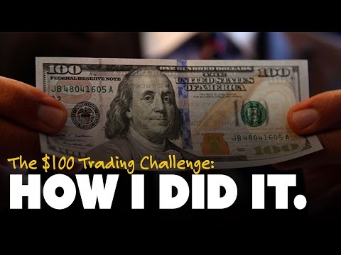 The $100 Trading Challenge: How I Did It.