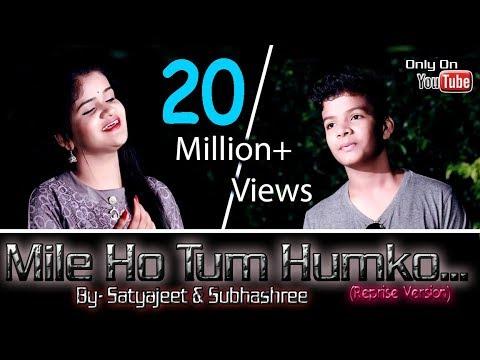 Xxx Mp4 Mile Ho Tum Humko Satyajeet Amp Subhashree Neha Kakkar Amp Tonny Kakkar Reprise Version 3gp Sex