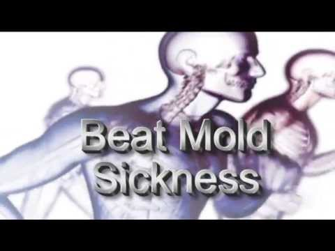 The Symptoms of Mold  Exposure,  Mold Illness,  Mold Sickness, Cure Mold Illness