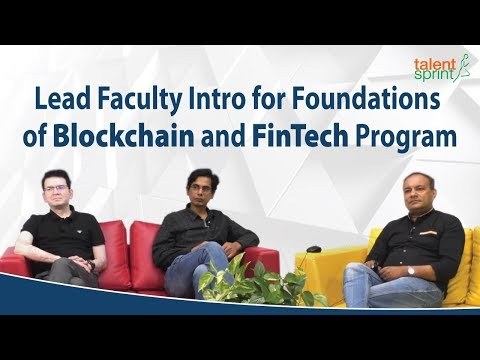 Lead Faculty Intro for Foundations of Blockchain and FinTech Program