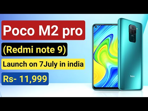 Poco m2 pro launching on 7 July in india redmi note 9 rebranded ? full details about it 🔥🔥