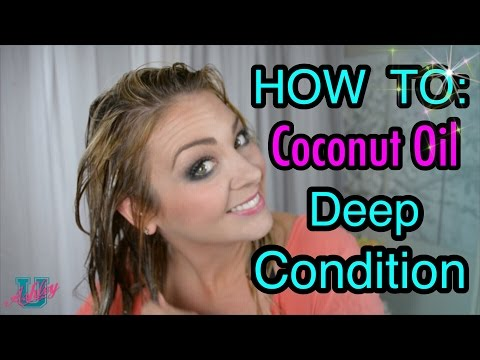 101: How To Deep Condition Your Hair With Coconut Oil
