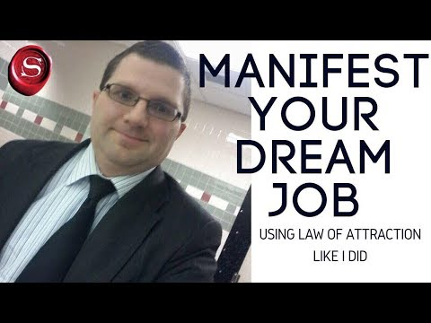 How to Use Law of Attraction to Manifest Your Dream Job