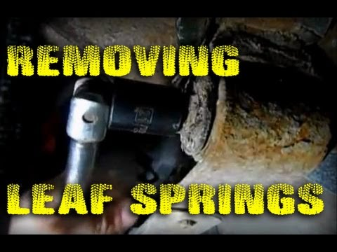 Leaf Spring Replacement - Part 1