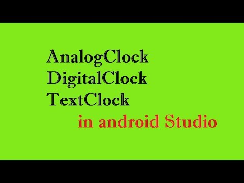 how to display analog clock and digital clock  in android