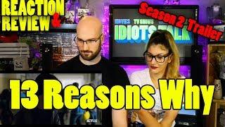 13 Reasons Why: Season 2 - Reaction & Review