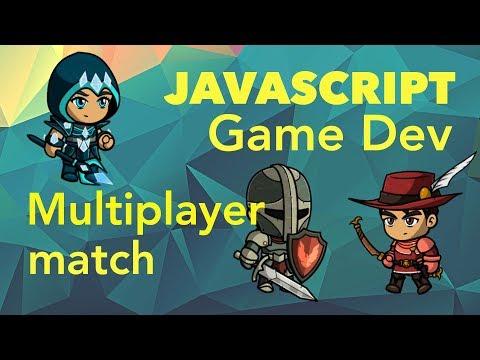 JavaScript Game Dev - Multiplayer Match