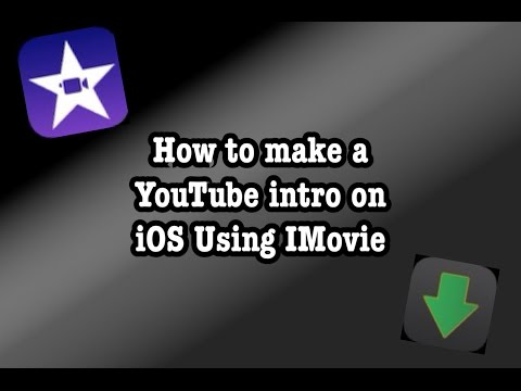 How to make a YouTube intro on IOS device using iMovie!