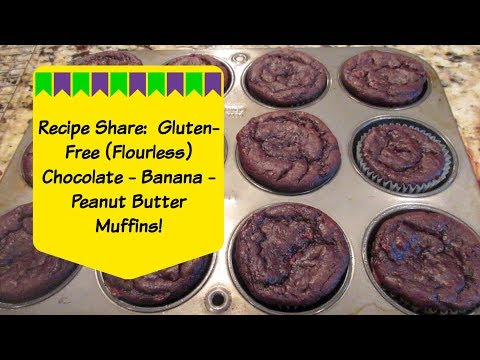 Recipe Share: Gluten Free, Chocolate-Peanut Butter-Banana Muffins!   Cooking for Two