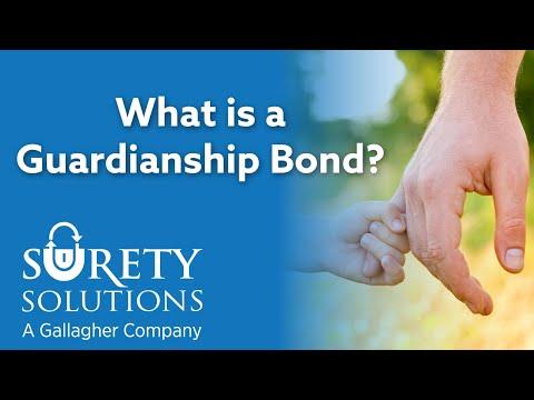 What is a Guardianship Bond?