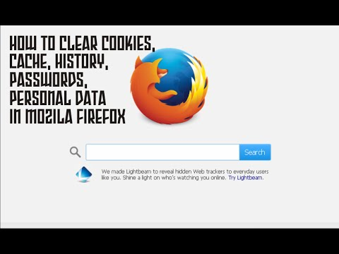 HOW TO CLEAR COOKIES, CACHE, HISTORY, PASSWORDS, PERSONAL DATA IN MOZILA FIREFOX