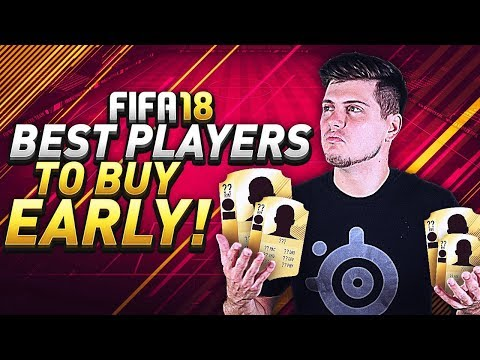 BEST PLAYERS TO BUY EARLY IN FIFA 18 ULTIMATE TEAM! (PREMIER LEAGUE OVERPOWERED SQUAD BUILDING)