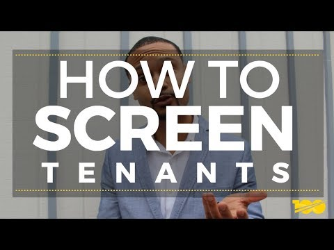 How To Properly Screen Tenants For Your Rental Property