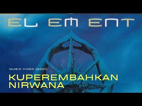 Element - Kupersembahkan Nirwana