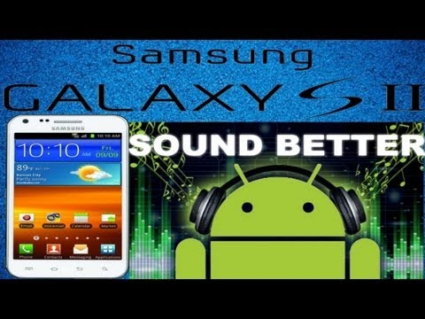 How to make music player sound better (Samsung galaxy s2)