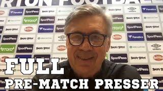Carlo Ancelotti FULL Pre-Match Press Conference - Tottenham v Everton - Premier League