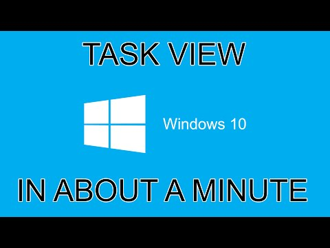 Windows 10 Task View In About A Minute
