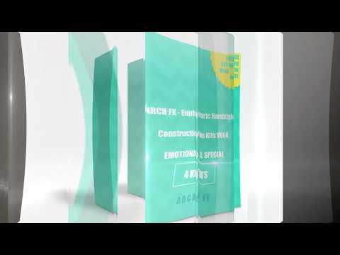 Arch FX -  Euphoric Hardstyle Construction MIDI+WAV KITS VOL4 - Emotional SPECIAl