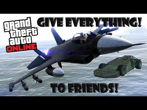NEW GIVE CARS/SPECIAL VEHICLES/AIR CRAFTS TO FRIENDS AFTER PATCH - GTA 5 ONLINE