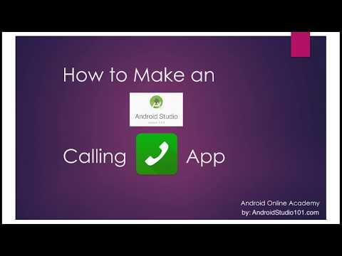 How to Make an Android Studio Calling App