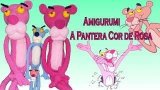 Amigurumi Pantera Cor de Rosa - Pink Panther Amigurumi | 180x320