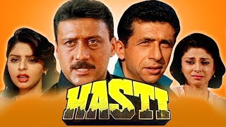 Hasti (1993) Full Hindi Movie | Naseeruddin Shah, Jackie Shroff, Nagma, Varsha Usgaonkar