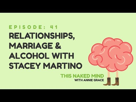 EP 41: Relationships, Marriage & Alcohol with Stacey Martino