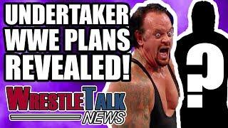 Undertaker WWE Plans REVEALED! Chris Jericho WWE RETURN Announced! | WrestleTalk News Apr. 2018