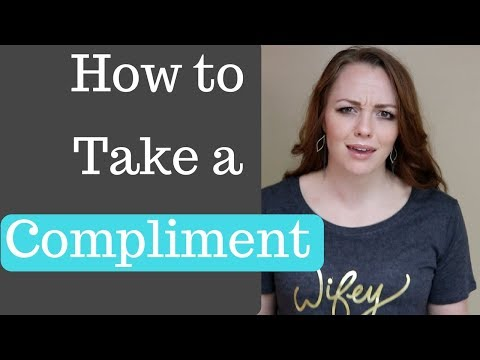 How to Take a Compliment Three Easy Steps to Accept Compliments