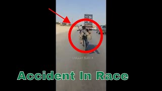 Accident Between The Race At Highway Go To Win Full Video Must Watch 2017/2018