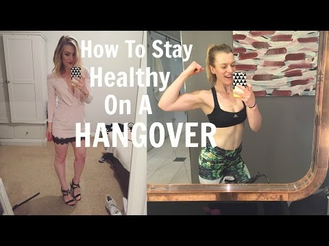 How to stay Healthy on a Hangover