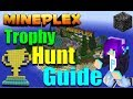 Mineplex Trophy Hunt Complete Guide [All 30 Trophies]