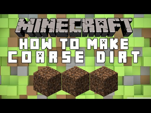 How To Make Coarse Dirt In Minecraft?
