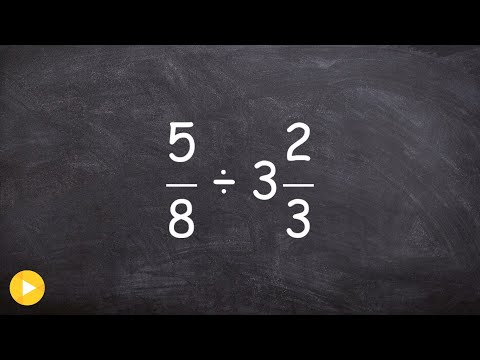 Learn how to divide a fraction from a mixed number