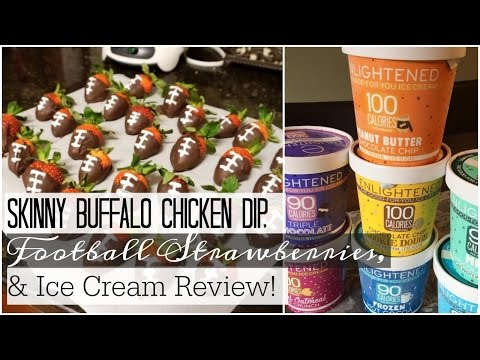 Super Bowl Healthy Recipes & Ice Cream Review!