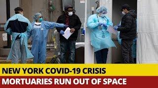 Covid-19 Crisis: New York Facing Shortage Of Mortuaries, Hospital Beds, Ventilators