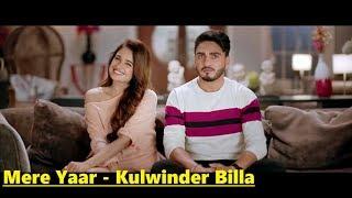 Mere Yaar: Kulwinder Billa feat. Yuvika Choudhary | Desi Routz | Lyrics | Latest Punjabi Song 2018