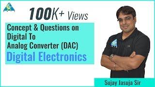 ADC & DAC Part-1 | Digital Electronics