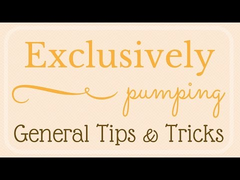 Exclusively Pumping // Tips & Tricks