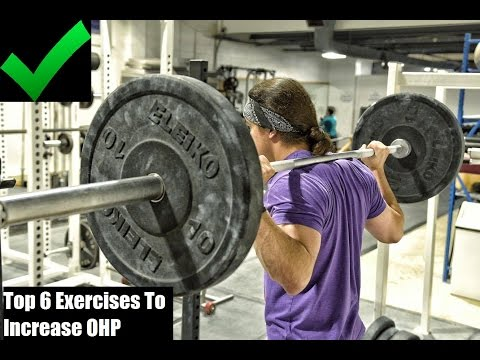 MY TOP 6 EXERCISES TO INCREASE YOUR OVERHEAD PRESS
