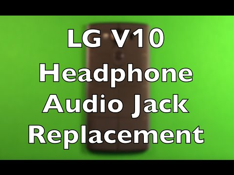 LG V10 Headphone Audio Jack Replacement How To Change