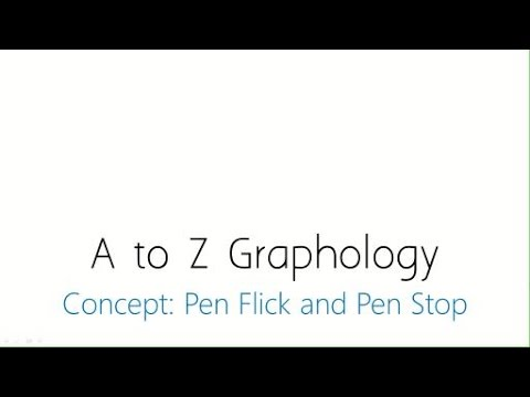 Graphology Tutorial : Pen flick and Pen Stop