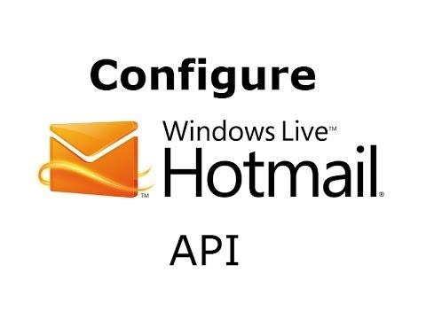 How to configure Hotmail APP to get API keys