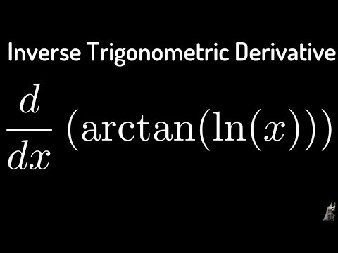 Inverse Trigonometric Derivatives f(x) = arctan(lnx)