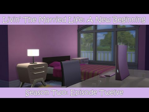 Livin' The Married Life: A New Beginning (S2): Episode 12