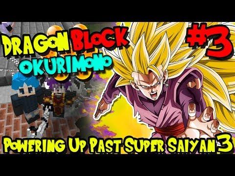 POWERING UP PAST SUPER SAIYAN 3! | Dragon Block Okurimono (Minecraft Server) - Episode 3