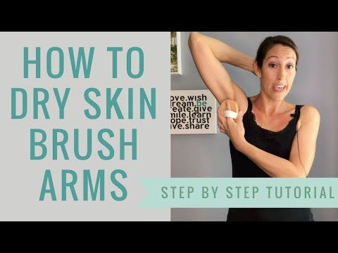 How to Dry Skin Brush the Arms - Self Lymph Drainage Massage for the Arm After Mastectomy