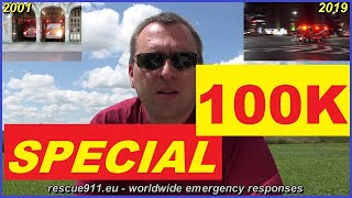 - SPECIAL - 100K subscribers - 19 years of rescue911 -