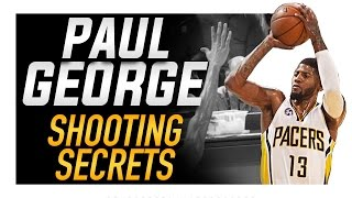 Paul George Shooting Form: Shooting Secrets